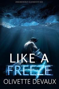 Like a Freeze
