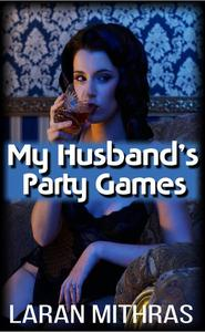 My Husband's Party Games