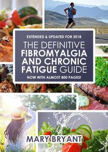 The Definitive Fibromyalgia And Chronic Fatigue Guide