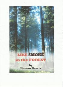 Like Smoke in the Forest