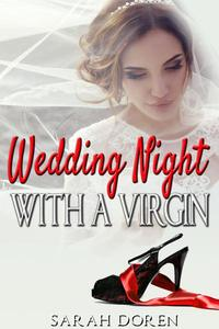 Erotic Romance: Wedding Night with a Virgin