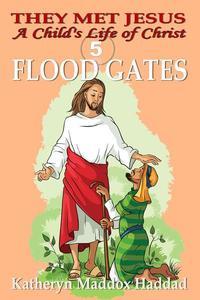 Flood Gates (child's)