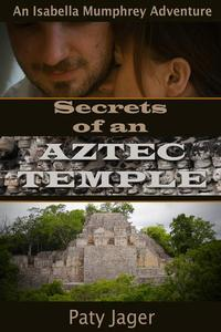 Secrets of an Aztec Temple
