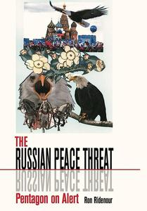 The Russian Peace Threat