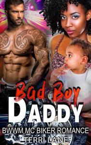 Bad Boy Daddy : BWWM MC Biker Romance