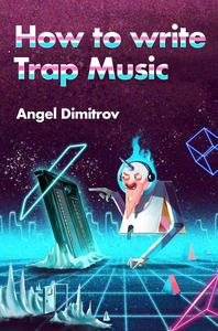 How To Write Trap Music