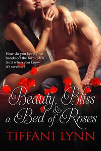 Beauty, Bliss & A Bed of Roses