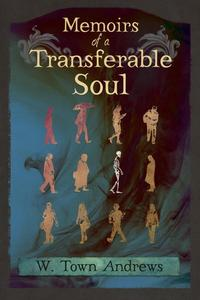 Memoirs of a Transferable Soul