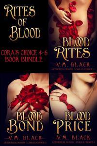 Rites of Blood: Cora's Choice 4-6 Bundle