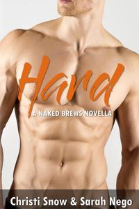 Hard: A Naked Brews Novella