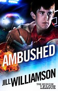 Ambushed: Mini Mission 2.5