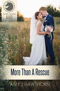 More Than a Rescue