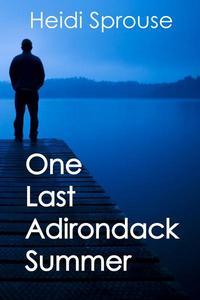 One Last Adirondack Summer