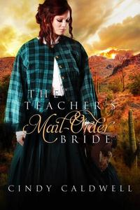 The Teacher's Mail Order Bride