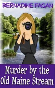 Murder by the Old Maine Stream