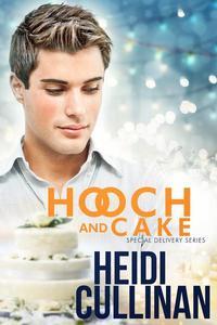 Hooch and Cake