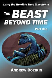 The Beast Beyond Time, Part One