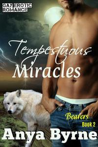 Tempestuous Miracles