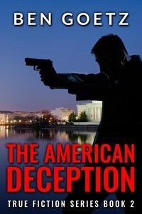 The American Deception