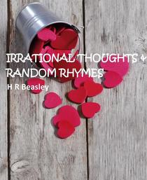 Irrational Thoughts & Random Rhymes