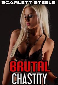 Brutal Chastity