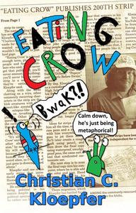 Eating Crow: Five Years of Comics