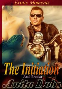 The Initiation (Anal Erotica)