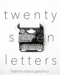 Twenty Seven Letters