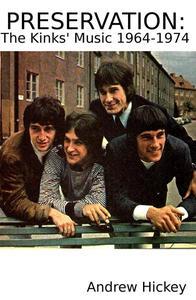 Preservation: The Kinks' Music 1964-74