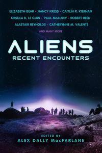 Aliens: Recent Encounters