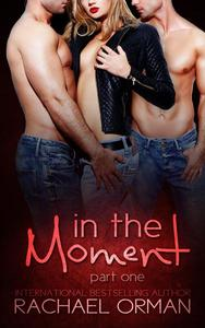 In The Moment: Part One