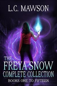 The Freya Snow Complete Collection (Books One to Fifteen)
