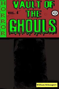 Vault of the Ghouls Volume 4