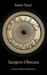 Sarajevo Obscura