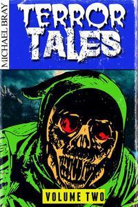 Terror Tales: Volume Two