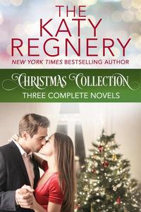 The Katy Regnery Christmas Collection