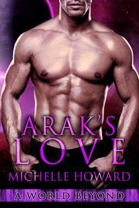 Arak's Love