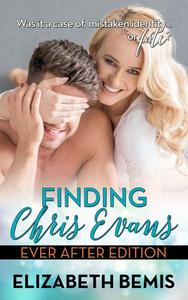 Finding Chris Evans: The Ever After Edition