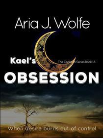 Kael's Obsession