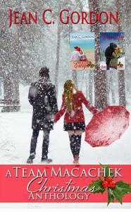 A Team Macachek Christmas Anthology