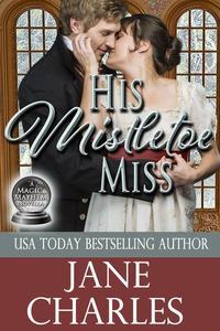 His Mistletoe Miss