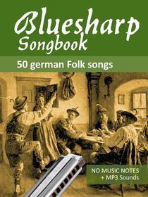 Bluesharp Songbook - 50 German Folk Songs
