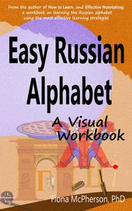 Easy Russian Alphabet: A Visual Workbook