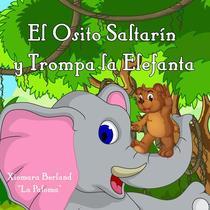 El Osito Saltarin y Mama Elefanta