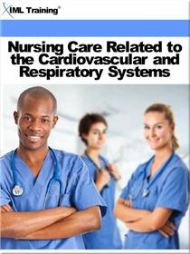 Nursing Care Related to the Cardiovascular and Respiratory Systems (Nursing)