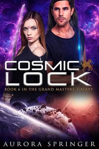 Cosmic Lock