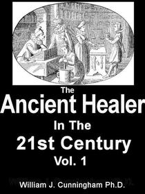 The Ancient Healer In The 21st Century