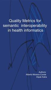 Quality metrics for semantic interoperability in Health Informatics
