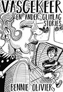 Vasgekeer: En Ander Glimlag Stories