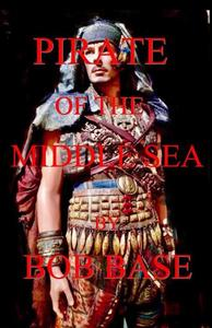 Pirate of the middle sea